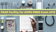 PAAR Facility for AIIMS MBBS Exam 2019
