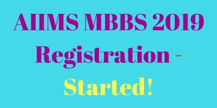 AIIMS 2019 Registration