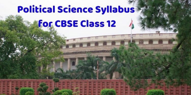 Political Science Syllabus for CBSE Class 12-min