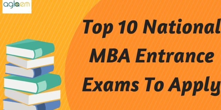 Top-10-National-MBA-Entrance-Exams-To-Apply-Aglasem