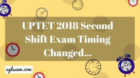 UPTET 2018 Second Shift Exam Timing Changed Aglasem