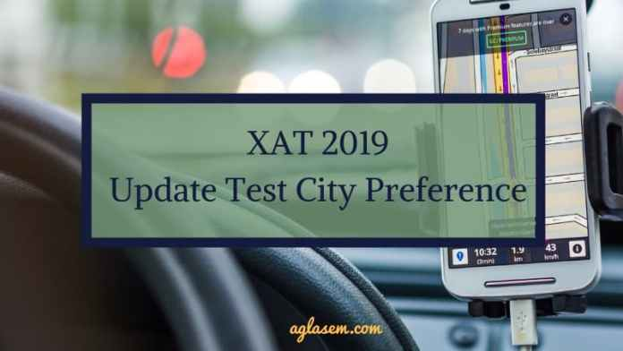 XAT 2019 Update Test City Preference