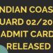 INDIAN COAST GUARD ADMIT CARD RELEASED