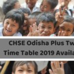 CHSE Odisha Plus Two Time Table 2019 Available