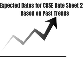 Expected Dates for CBSE Date Sheet 2019 Based on Past Trends