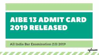 AIBE 13 Admit Card 2019 Released Aglasem
