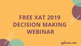 Free XAT 2019 Decision Making Webinar
