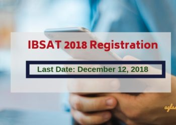 IBSAT 2018 Registration Last Date