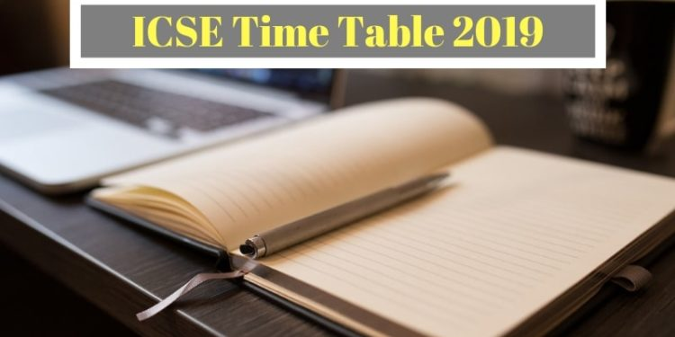ICSE Time Table 2019