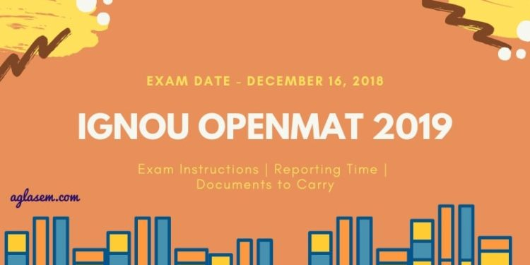 IGNOU OPENMAT 2019 Exam Instructions