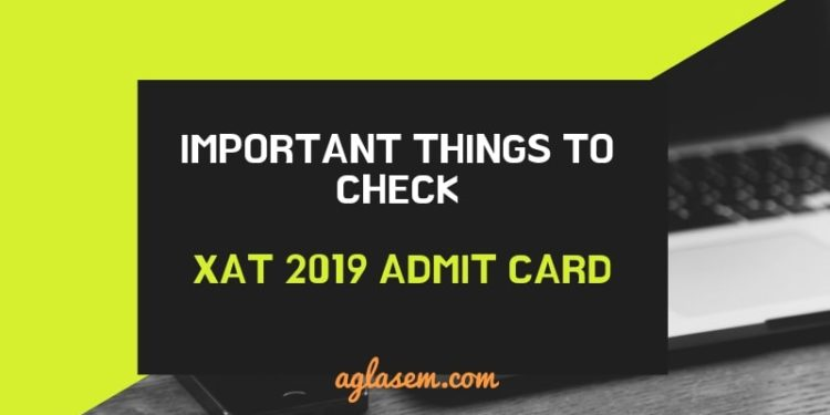 IMPORTANT THINGS TO CHECK on XAT 2019 ADMIT CARD