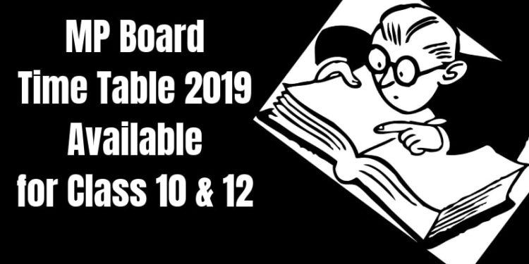 MP Board Time Table 2019 Available for Class 10 & 12