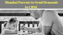Mumbai Parents to Send Demands to CBSE