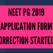 NEET PG 2019 Application Form correction Started.
