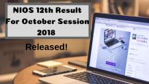NIOS 12th Result For October Session 2018
