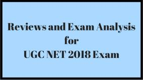 Reviews and Exam Analysis for UGC NET 2018 Exam