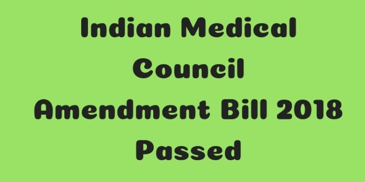Indian Medical Council Amendment Bill 2018 Passed-