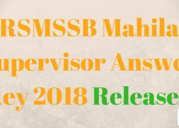 RSMSSB Mahila Supervisor Answer Key 2018 Aglasem