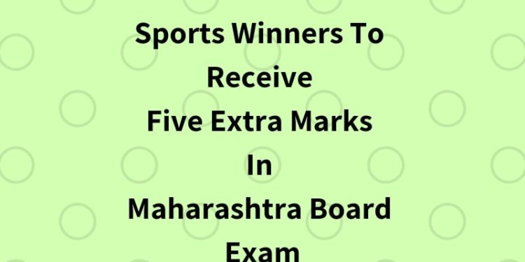 Sports Winners To Receive Five Extra Marks In Maharashtra Board Exam