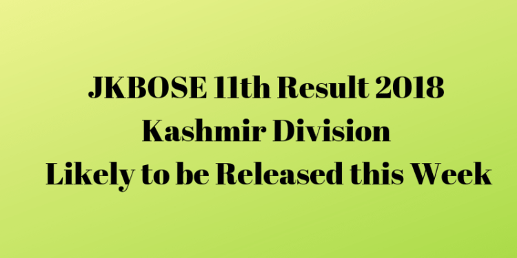 JKBOSE 11th Result 2018 This Week