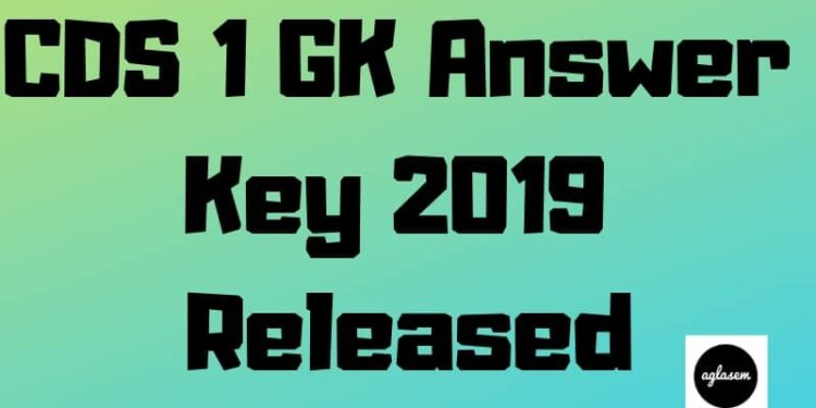 CDS 1 GK Answer Key 2019 Aglasem