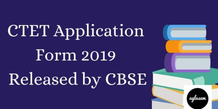 CTET Application Form 2019 Released by CBSE