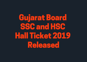 Gujarat Board SSC and HSC Hall Ticket 2019 Released
