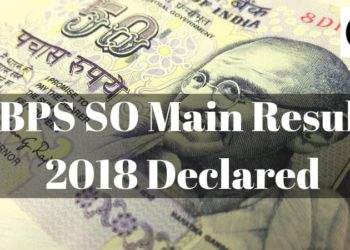 IBPS SO Main Result 2018 Aglasem