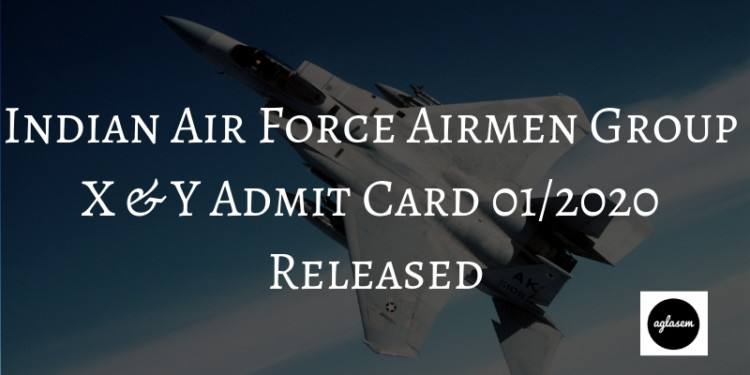 Indian Air Force Airmen Group X & Y Admit Card