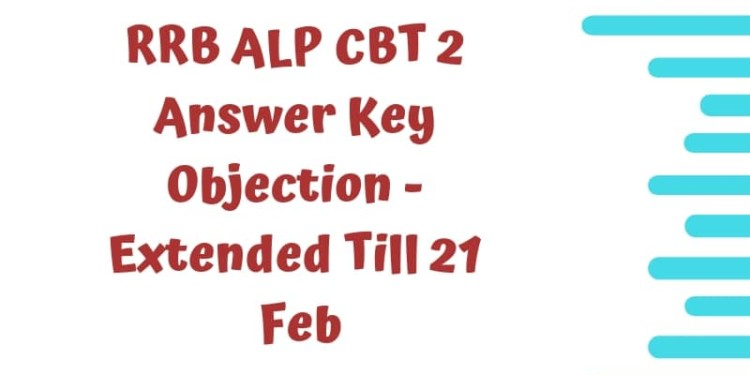 RRB ALP CBT 2 Answer Key Objection