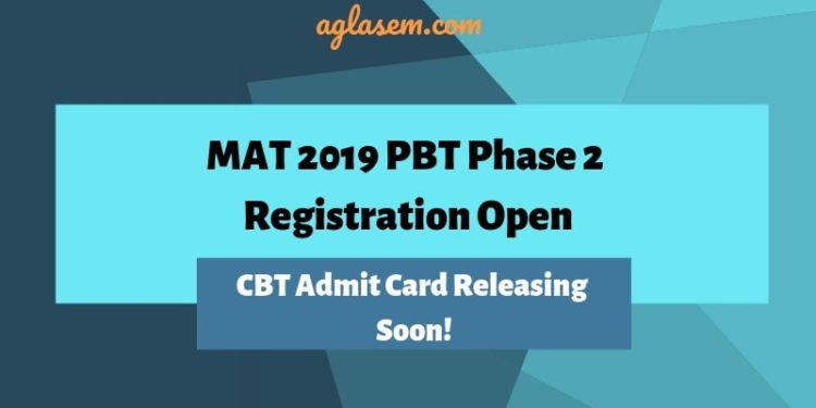 MAT 2019 PBT Phase 2 Registration Open