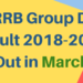 RRB Group D Result 2018-2019 Out in March