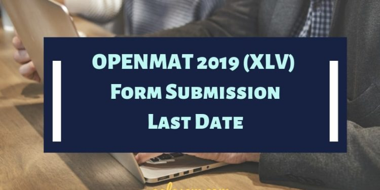 IGNOU OPENMAT 2019 Last Date to Apply