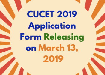 CUCET 2019 Application Form Releasing on March 13