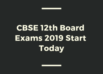 CBSE 12th Board Exams 2019 Start Today