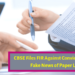 CBSE Files FIR Against Convict Spreading Fake News of Paper Leaks