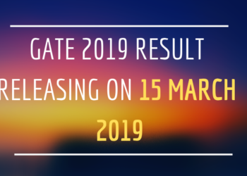 GATE 2019 Result Releasing on 15 March 2019