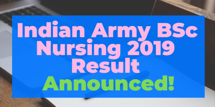 Indian Army Bsc Nursing 2019 Result Announced