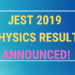 JEST 2019 Physics Result Announced