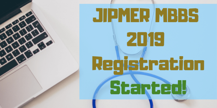JIPMER MBBS 2019 Application Form Released-