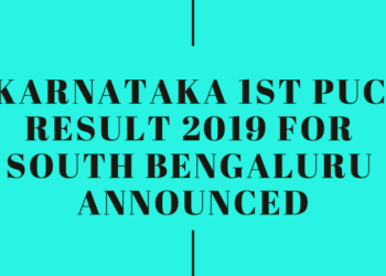 Karnataka 1st PUC Result 2019 for South Bengaluru Announced