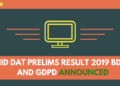 NID DAT PRELIMS RESULT 2019 BDES AND GDPD ANNOUNCED