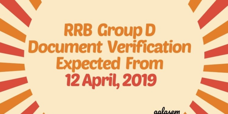 RRB Group D 2018-2019 Document Verification Process Expected From 12 April-Aglasem