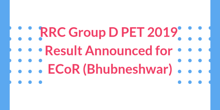 RRC Group D PET 2019 Result Announced for ECoR