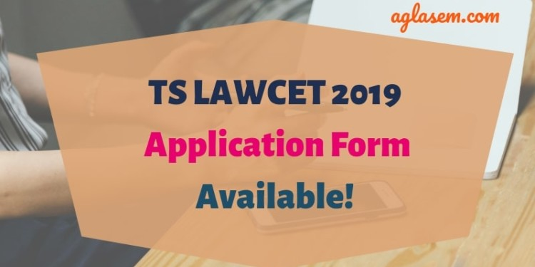 TS LAWCET 2019 Application Form Available