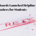 Various Boards Launched Helpline Numbers for Students