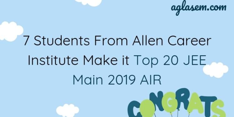 7 Students of Allen Career Institute in Top 20 AIR