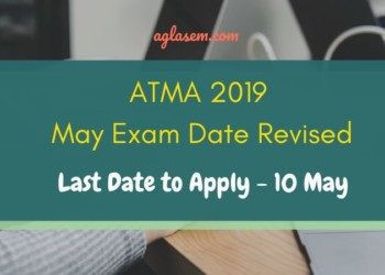 AIMS Revises ATMA 2019 May Exam Date