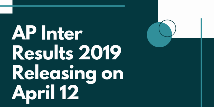 AP Inter Results 2019 Releasing on April 12