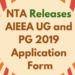 NTA Releases AIEEA UG and PG 2019 Application Form